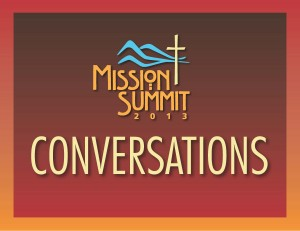 Update - Mission Summit Conversations!