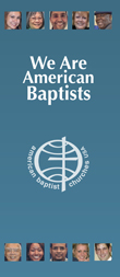 We Are American Baptists