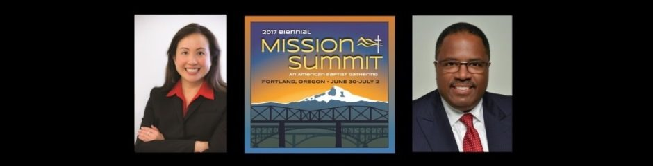 VALLEY FORGE, PA (1/12/17)—The Biennial Mission Summit Planning Team is excited to announce the speakers for the 2017 Biennial Mission Summit, June 30-July 2, 2017, in Portland, Ore., at the Oregon Convention Center. The Rev. Sharon T. Koh, executive director/CEO of American Baptist International Ministries, will bring the message during the Friday evening worship service. [&hellip