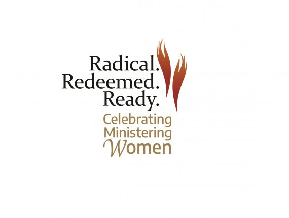 "Registration Now Open for ""Celebrating Ministering Women: Radical. Redeemed. Ready."""